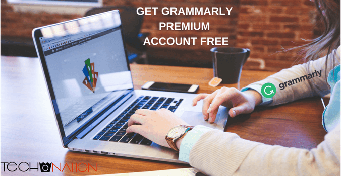 How to Get Grammarly Premium Account Free (4 Methods) 2019
