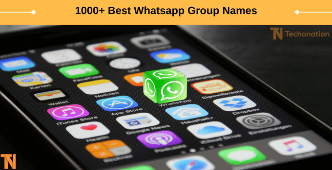 1000+ Best Whatsapp Group Names Collection [*Updated*] 2019