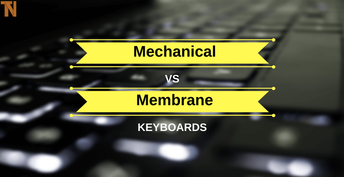 mechanical vs membrane keyboards