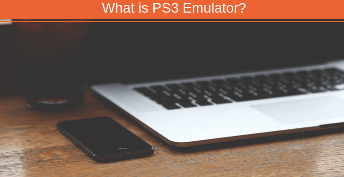 5 Best PS3 Emulator For PC Windows 10/8/7 (Working) 2019