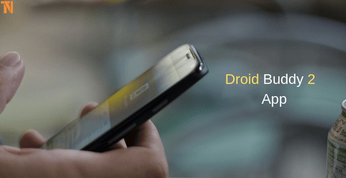 Droid Buddy 2 Apk Download For Android (Updated) 2019
