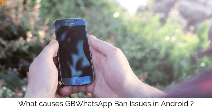 ban issues on gbwhatsapp