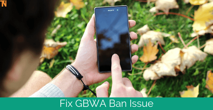 fix ban issues on gbwhatsapp
