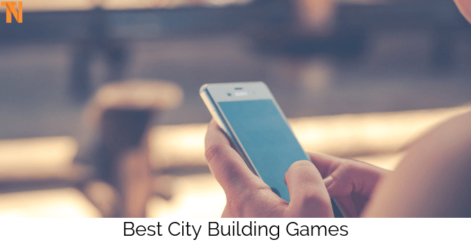 10 Best City Building Games For Android (Updated) 2019